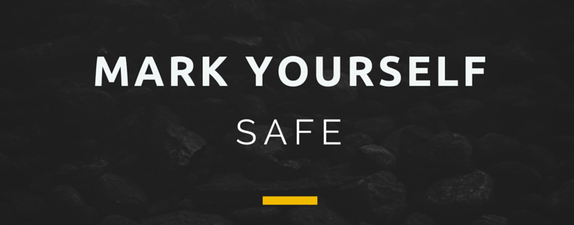 Mark yourself safe.